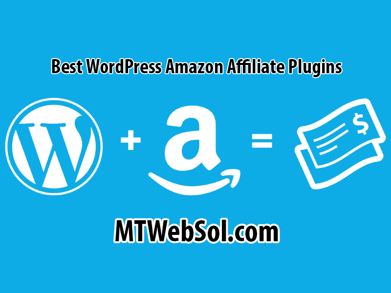 Top 10 Best Amazon Affiliate Plugins for WordPress in 2018 to Earn Money