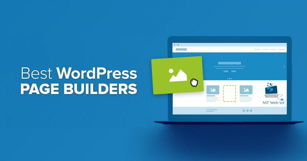 Top 6 Best Drag & Drop Page Builder Plugins for WordPress Sites in 2018