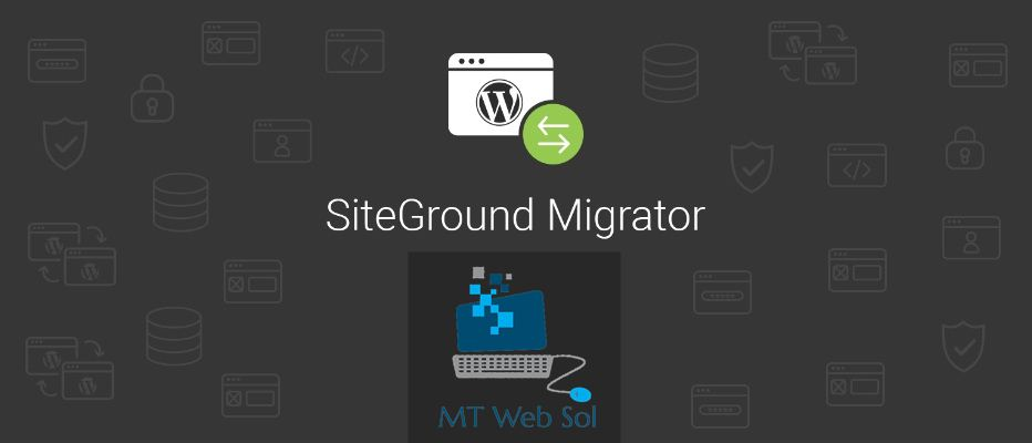 How to Migrate WordPress Website or Blog from Old Hosting to SiteGround?