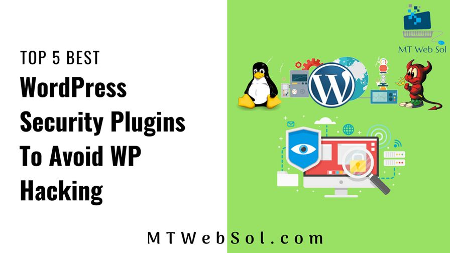 Top 5 Best WordPress Security Plugins to Avoid WordPress Hacking in 2018
