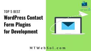 Top 5 Best Contact Form Plugins for WordPress Website Development