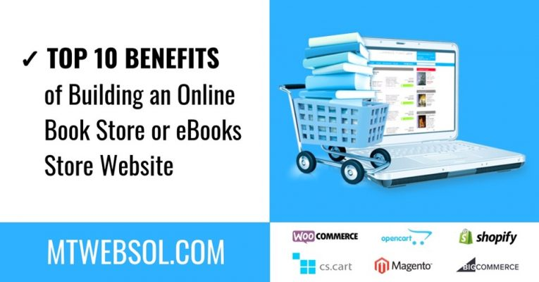 Top 10 Benefits of Building an Online Book Store Website