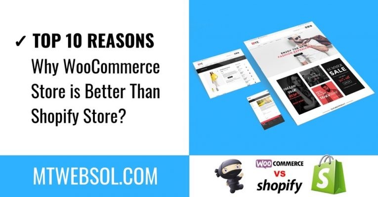 10 Reasons Why WooCommerce is Better Than Shopify in 2019?