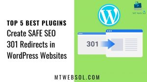 Top 5 Best Plugins for Creating SEO 301 Redirects in WordPress Websites