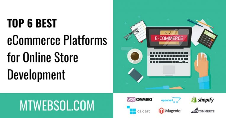 Top 6 Best eCommerce Store Platforms for Online Store Websites in 2020