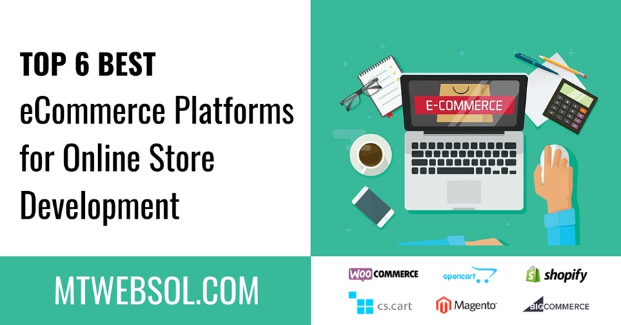 Top 6 Best eCommerce Store Platforms for Online Store Websites in 2019