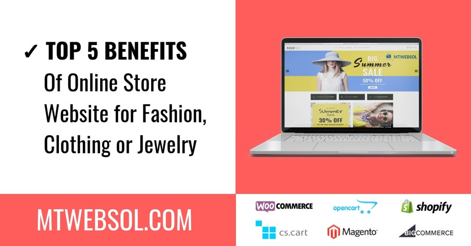 5 Benefits of Having an Online Store for Fashion, Clothing & Jewelry in 2019