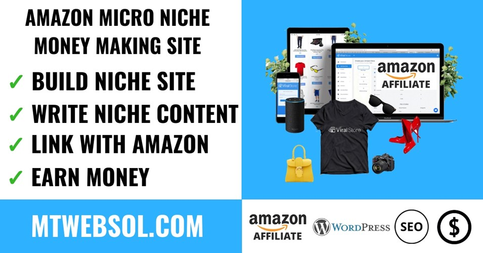 10 Steps to Start Amazon Micro Niche Site & Earn Money in 2019