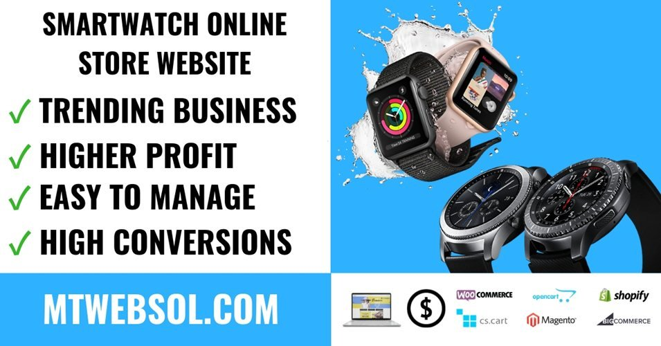 10 Benefits To Build SmartWatch Online Store Business in 2019