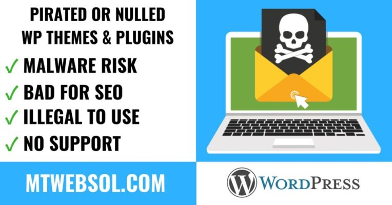 Reasons Why Using Pirated WP Themes & Plugins is Not A Good Idea?