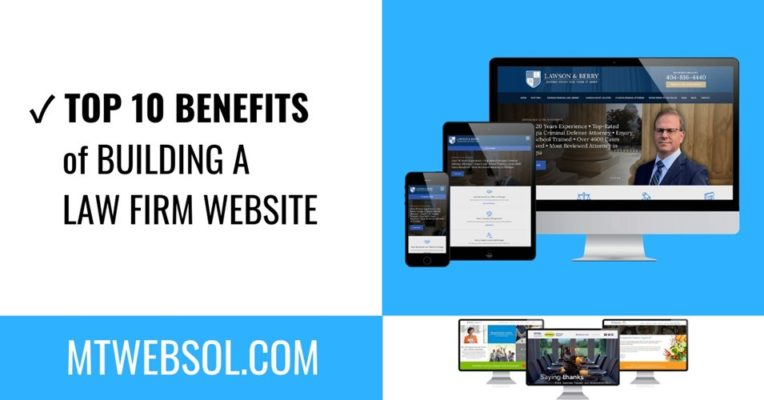 Top 10 Benefits of Having a Law Firm Website